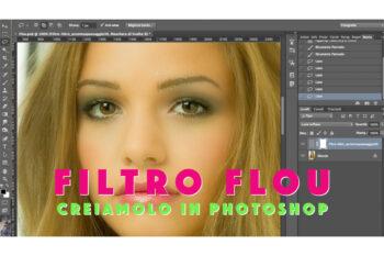 Creare un FILTRO FLOU con Photoshop